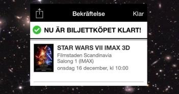 Premiärbiljett till The Force Awakens köpt