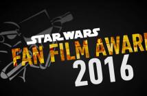 Star Wars Fan Film Awards 2016